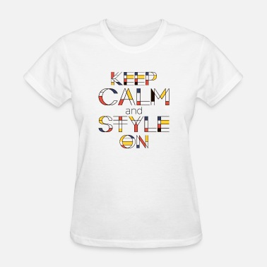 De Stijl Keep Calm And Style On - Women's T-Shirt