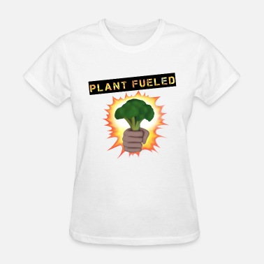 Plant Fueled Vegan Plant fueled Broccoli - Women's T-Shirt