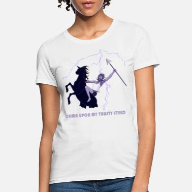 Fernando Climb upon my trusty steed - Women's T-Shirt