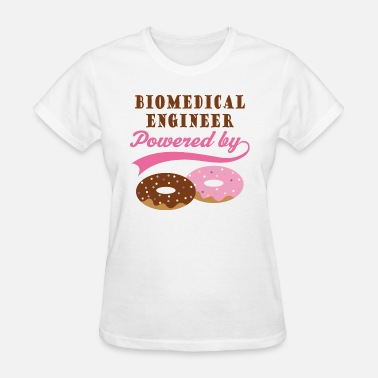 Biomedical Engineer Biomedical Engineer Donut Quote - Women's T-Shirt