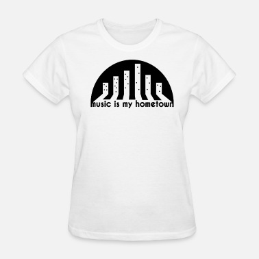 Hometown Home Music Hometown - Women's T-Shirt