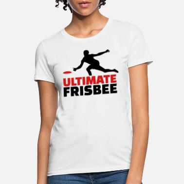 Ultimate Ultimate Frisbee - Women's T-Shirt