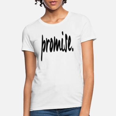 Promise Valentine s Day Promise Matching Couple Graphic Me - Women's T-Shirt