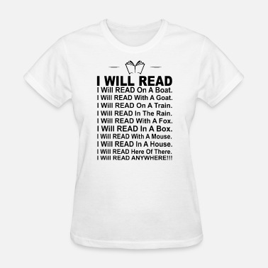 Boating Reading i will read on a boat with a goat on a train in th - Women's T-Shirt