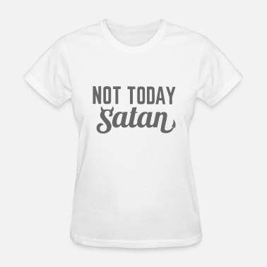Swag Sportswear not today satan dark clothing soul hipster - Women's T-Shirt