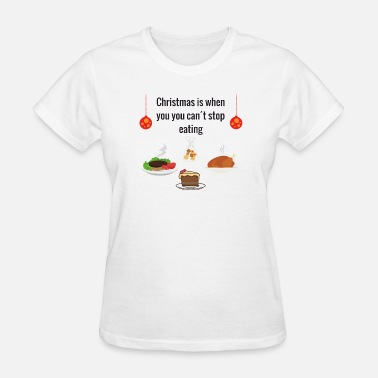 Meal Christmas meal - Women's T-Shirt