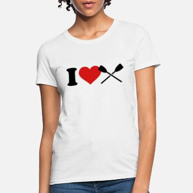Row Rowing - Women's T-Shirt