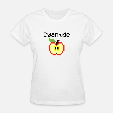 Cyanide Apple design. Sarcastic text - Women's T-Shirt