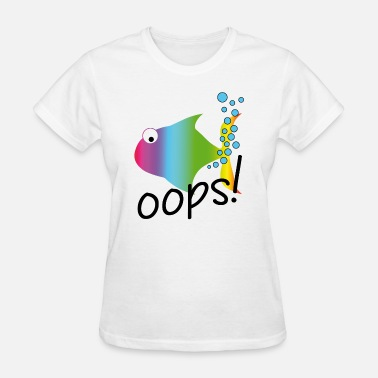 Fart Oops Oops! Adversity - Mishap - Small farting fish - Women's T-Shirt