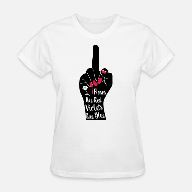 Roses Are Red Violets Are Blue - Women's T-Shirt