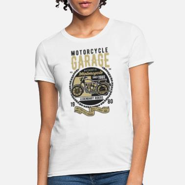 Motorcycle Garage Motorcycle Garage Classic Vehicles - Women's T-Shirt