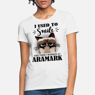 I Love Su & i sued to smile and then i worked at aramark anima - Women's T-Shirt