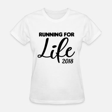 Funny Marathon Slogan Ladies Running For Life Race Training Cancer Top F - Women's T-Shirt