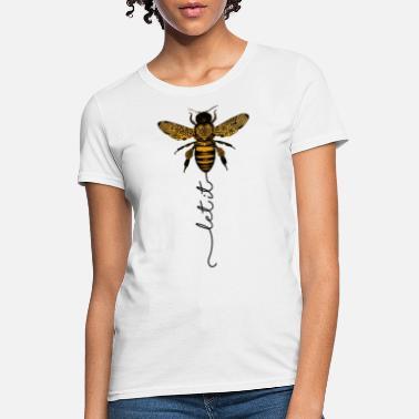 cd52de7c Let It Bee. let it bee let it be bee shirt hippie bee Shirt -