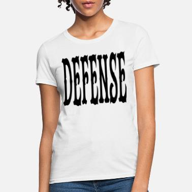 Defensive defense - Women's T-Shirt