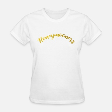 Honeymooners Honeymooners - Women's T-Shirt
