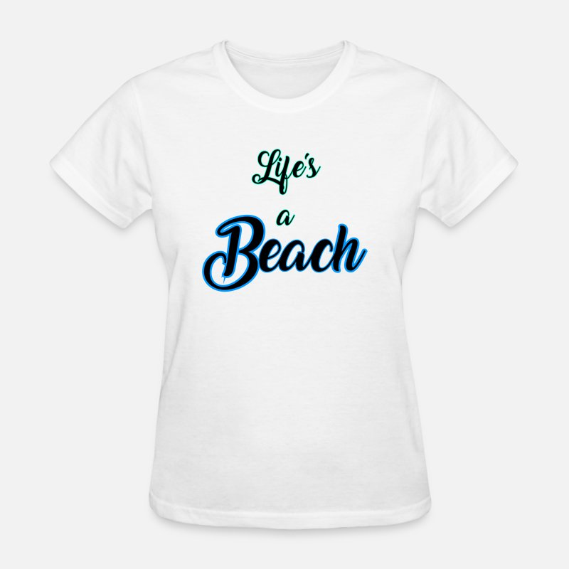 Island T-Shirts - Life's a Beach - Women's T-Shirt white