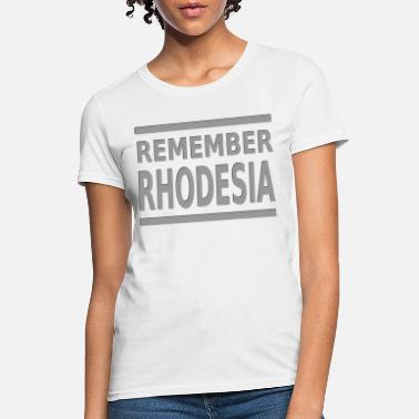 Remember Rhodesia - Women's T-Shirt