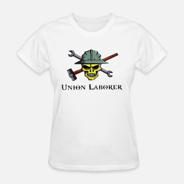 Union Laborer Union Laborer Skull Hammer & Wrench - Women's T-Shirt