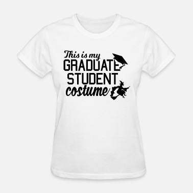 Grad Student This is My October Grad Student Costume - Women's T-Shirt