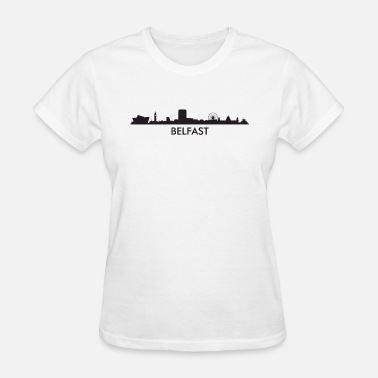 Belfast Northern Ireland Belfast Northern Ireland Skyline - Women's T-Shirt