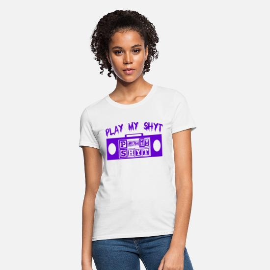 Dj T-Shirts - Play My Shyt - Regal Violet Piece - 2019 - Women's T-Shirt white