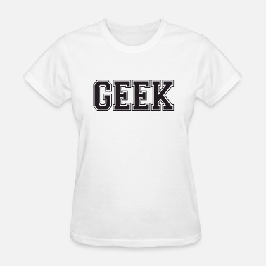 Geeking geek - Women's T-Shirt