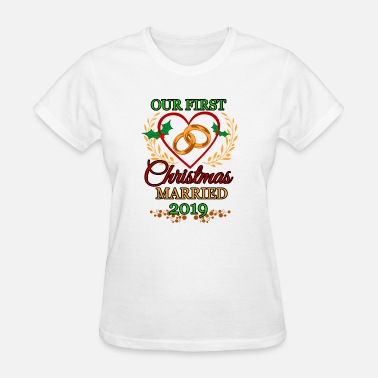 Wedding Proposal Christmas Married 2019 Bride Groom Wife Husband - Women's T-Shirt