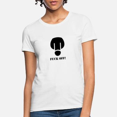 Busy Fuck fuck - Women's T-Shirt