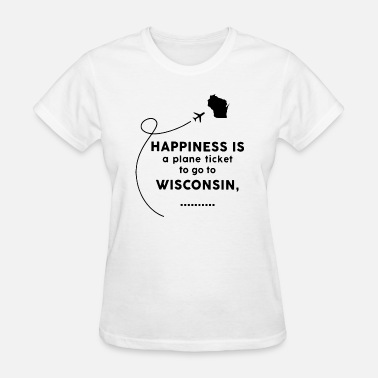 Vintage Texas happiness is a plan ticket to go to wisconsin fath - Women's T-Shirt