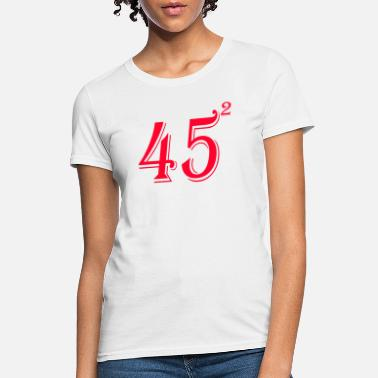 45 Squared Trump 2020 Second Term - Women's T-Shirt