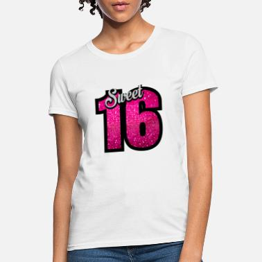 16th Birthday Sweet 16 - Women's T-Shirt