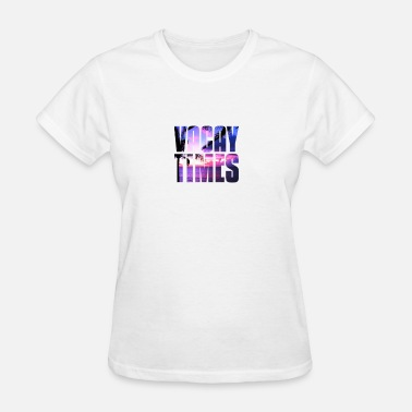 Vacay-times Vacay Times gift for Vacationers - Women's T-Shirt