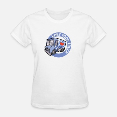 Funny Baby Breastfeeding Blue Baby Food Truck - Women's T-Shirt