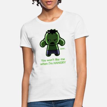 9088c9bf6 Funny Hulk The Hangry Hulk - Women's T-Shirt
