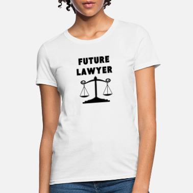 Future Lawyer Future Lawyer - Women's T-Shirt
