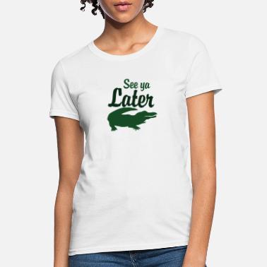 Custom Kids See You Later Alligator Toddler T-Shirt U.S
