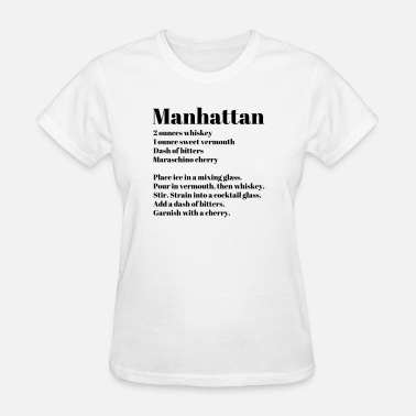 Bar Manhattan & Manhattan Drink Recipe - Women's T-Shirt