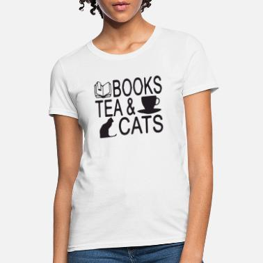 Need Books and cats are all I need - Women's T-Shirt
