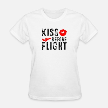 Flight Aviation Kiss before Flight - Aviation Flight Attendant - Women's T-Shirt