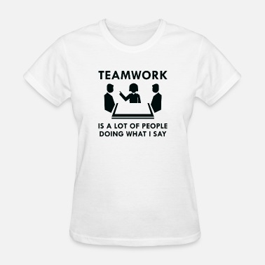 Team Leader Teamwork - Women's T-Shirt