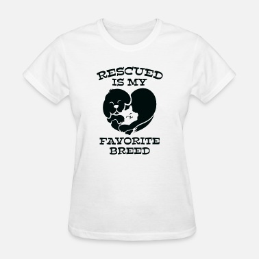My-favorite-breed-is-rescued Rescued Is My Favorite Breed - Women's T-Shirt