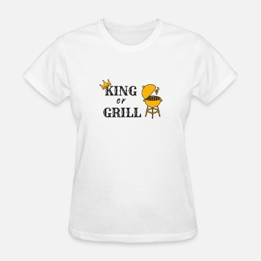 Grill God King of Grill - Women's T-Shirt
