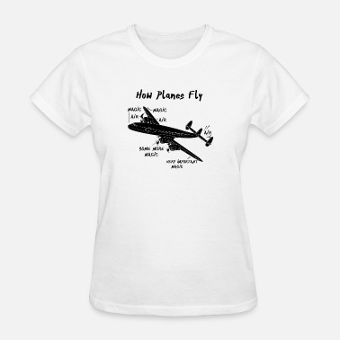 Engineer Definition How Planes Fly - Women's T-Shirt