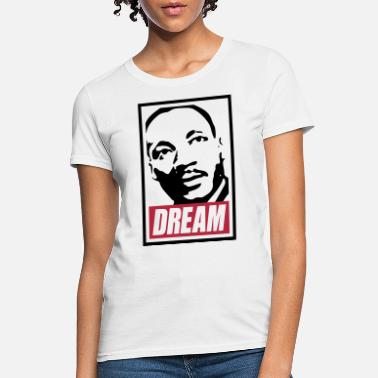 Martin Luther King x Dream MLK 2c blan - Women's T-Shirt