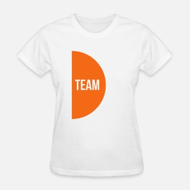 Dream Team Dream Team right - Women's T-Shirt