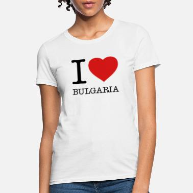 Bulgaria I LOVE BULGARIA - Women's T-Shirt