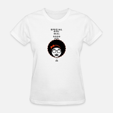 Real Girls SPECIAL GIRL REAL GOOD GIRL - Women's T-Shirt