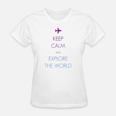 Keep Exploring Keep calm and explore the world - Women's T-Shirt