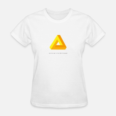 Impossible Triangle Optical triangle | nothing is impossible optical illusion - Women's T-Shirt